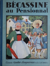 Bécassine -15- Bécassine au pensionnat