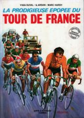 La prodigieuse Épopée du Tour de France - La Prodigieuse Épopée du Tour de France