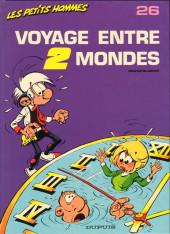 Les petits hommes -26- Voyage entre deux mondes