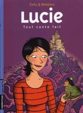 Lucie -3- Tout conte fait