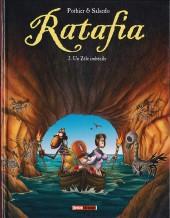 Ratafia -2- Un Zèle imbécile