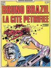 Bruno Brazil -4Paf- La cité pétrifiée
