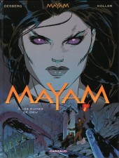 Mayam -3- Les ruines de Dieu