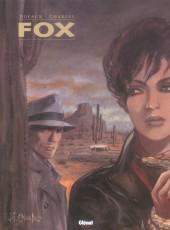 Fox (Dufaux/Charles) -INT2- Tomes 5 à 7