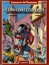 Le croissant et la croix - Les croisades des Saint-Preux