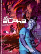 Le monde alpha -1- Initiation
