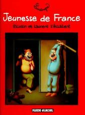 Jeunesse de France -1- Sylvain et Laurent s'éclatent