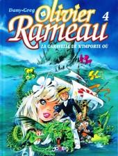 Olivier Rameau -4d- La Caravelle de n'importe où