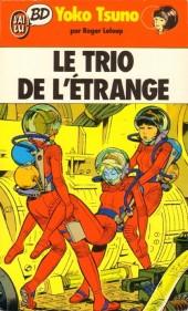 Yoko Tsuno -1Poch- Le trio de l'étrange