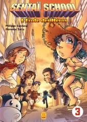 Sentaï School - L'École des héros -3- Tome 3