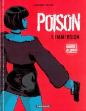 Cellule Poison -1- Immersion