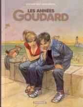Goudard -INT2- Les années Goudard