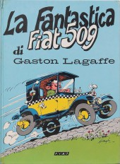Gaston (Hors-série) -Pub- La Fantastica Fiat 509 di Gaston Lagaffe