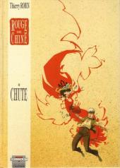 Rouge de Chine -4- Chute