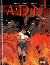 A.D.N. -3- Révélations