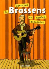 Chansons en Bandes Dessinées  - Chansons de Brassens en bandes dessinées
