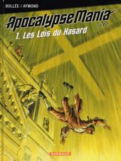 ApocalypseMania -6- Les Lois du hasard