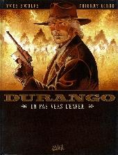 Durango -14- Un pas vers l'enfer
