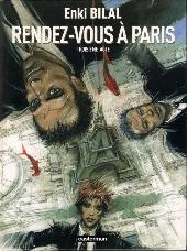 Monstre (Bilal) -3- Rendez-Vous à Paris