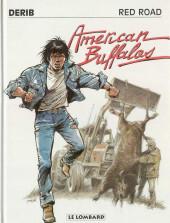 Celui qui est né deux fois / Red road -4a- American Buffalos