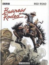 Celui qui est né deux fois / Red road -5- Business Rodeo