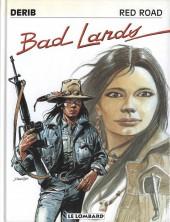 Celui qui est né deux fois / Red road -6- Bad lands