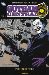 Gotham Central -31- Pris pour cible