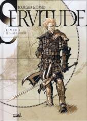 Servitude -1- Livre I - Le Chant d'Anorœr