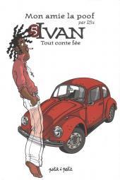 Mon amie la poof -5- Ivan