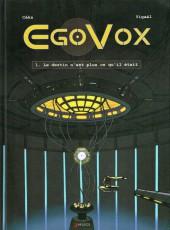 EgoVox -1- Le destin n'est plus ce qu'il était