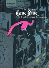 Comix Remix -2- La République des monstres