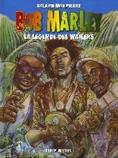 Bob Marley -1- La légende des Wailers