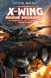 Star Wars - X-Wing Rogue Squadron (Delcourt) -1- Rogue Leader