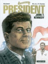Rebelles -2- Président - John F. Kennedy