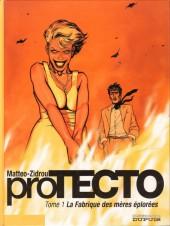 proTECTO -1- La fabrique des mères éplorées