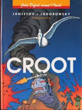 Incal (Avant l') -3- Croot