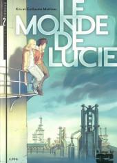 Le monde de Lucie -2- Épisode 2/18