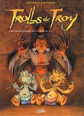 Trolls de Troy -9- Les prisonniers du Darshan (I)