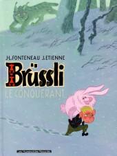 Brüssli -1- Le conquérant