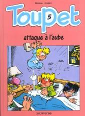 Toupet -5- Toupet attaque à l'aube