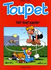 Toupet -9- Toupet fait tout sauter
