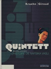 Quintett -4- Quatrième mouvement : Histoire de Nafsika Vasli