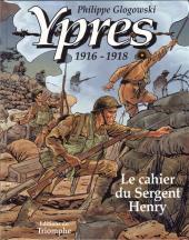 Ypres memories -1- Le cahier du Sergent Henry (Ypres 1916-1918)