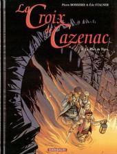La croix de Cazenac -8- La Mort du Tigre