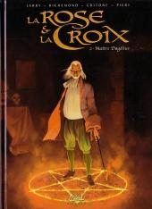 La rose et la Croix -2- Maître Dagélius