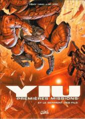 Yiu Premières missions -4- Et le serment des fils