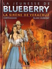 Blueberry (La Jeunesse de) -15- La sirène de Veracruz