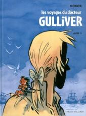 Les voyages du Docteur Gulliver -1- Livre 1 - Les Lilliputiens