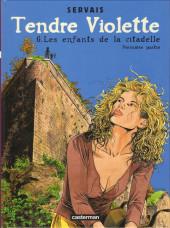 Tendre Violette (Couleur) -6- Les enfants de la Citadelle (Première partie)