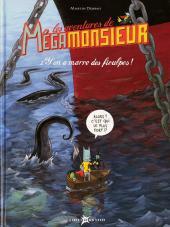 Mégamonsieur (Les aventures de) -2- Y'en a marre des fioulpes !